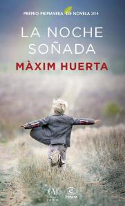 La noche soñada, de Màxim Huerta